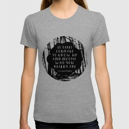 Courage (Designed for The YA Chronicles) T-shirt