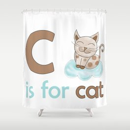 C is for Cat, children alphabet for kids room and nursery Shower Curtain