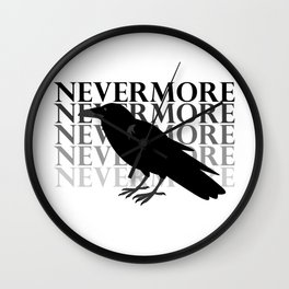 Quoth the Raven 'Nevermore' Wall Clock