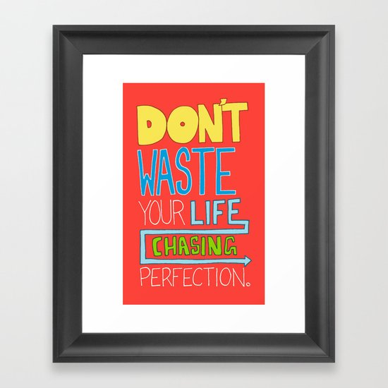 Perfection. Framed Art Print
