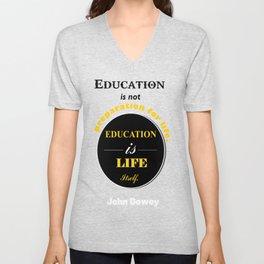 John Dewey philosopher life inspirational Quote Unisex V-Neck