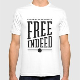 Free Indeed - Photo T-shirt