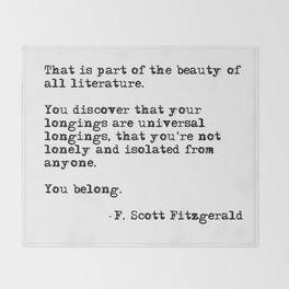 The beauty of all literature - F Scott Fitzgerald Throw Blanket