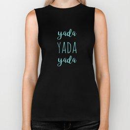 Yada Yada Yada Biker Tank