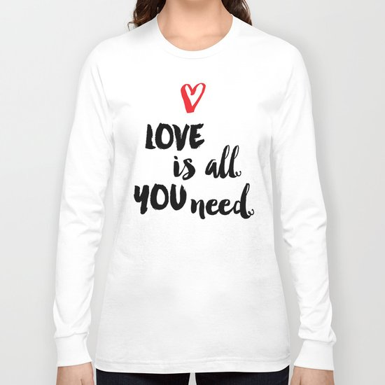 Love is all you need script Long Sleeve T-shirt