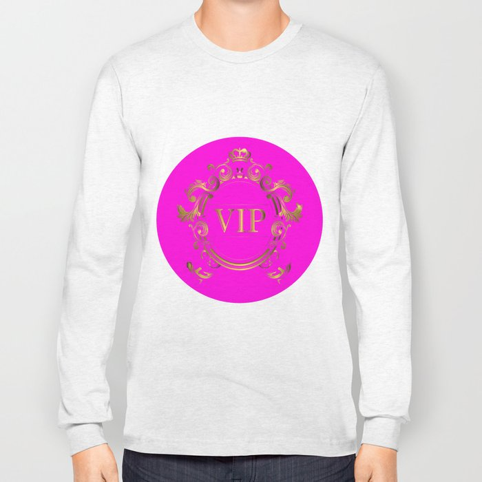 VIP in Hot Pink and Goldtones Long Sleeve T-shirt