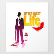 Bittersweet Life Art Print