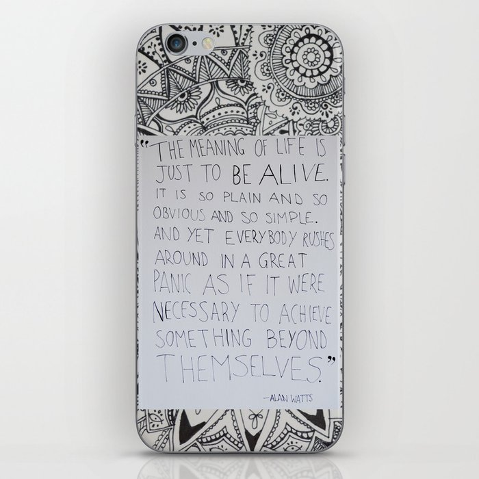 The Meaning Of Life   Alan Watts Quote IPhone Skin