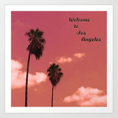 Welcome to Los Angeles Art Print