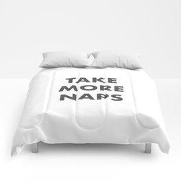 Take More Naps / White Comforters