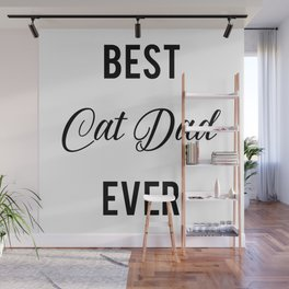 Best Cat dad ever Wall Mural