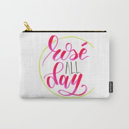 Rosé All Day Hand Lettered Carry-All Pouch