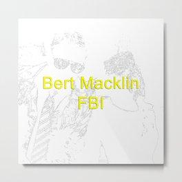 Bert Macklin, FBI Metal Print