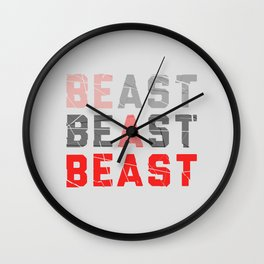 Be a Beast Wall Clock