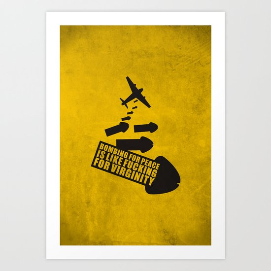 Bombing for peace... Art Print