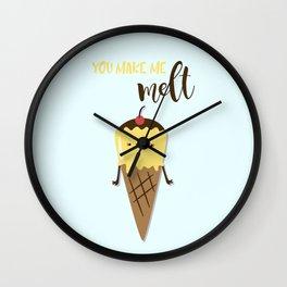 you make me melt Wall Clock