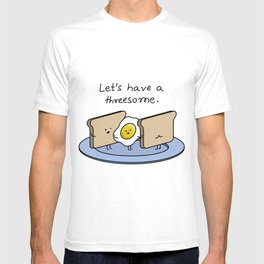 Let's have a threesome. T-shirt