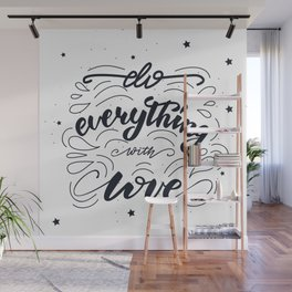 Do everything with love lettering design Wall Mural