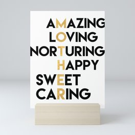 DEAR MOTHER Mothers Day quote Mini Art Print