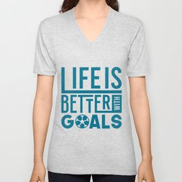 Better With Goals Soccer Gifts For Soccer Players Unisex V-Neck