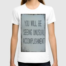 unusual accomplishment T-shirt