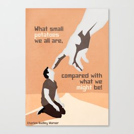 what small potatoes we all are Canvas Print