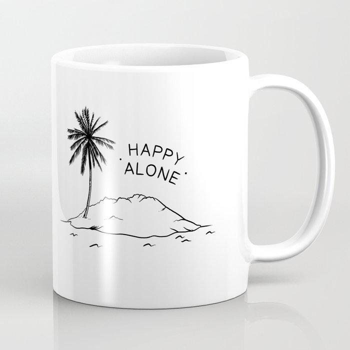 Happy Alone Coffee Mug