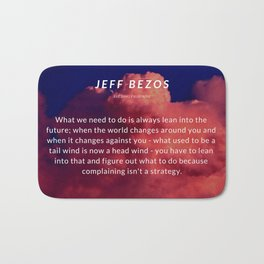Jeff Bezos Quote On Leaning In To The Future Bath Mat
