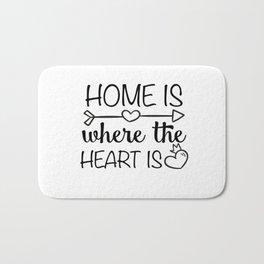 Home is where the heart is Bath Mat