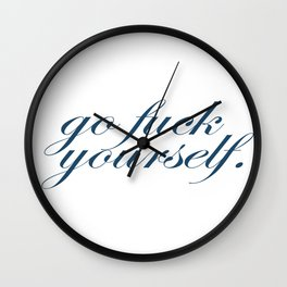 Go Fuck Yourself Quote in Blue Wall Clock