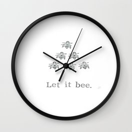 Let It Bee Wall Clock