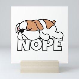 Nope Bulldog Mini Art Print
