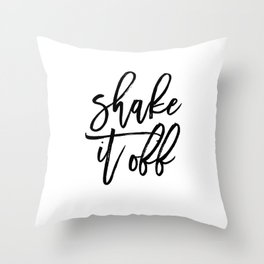 Home Decor Instant Download Digital File Motivational Shake It Off Printable Art Print Quote Throw Pillow