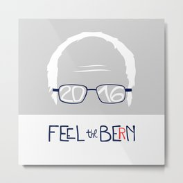 Feel the Bern Metal Print