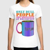 oscar wilde T-shirts featuring Oscar Wilde #5 Dull People by bravo la fourmi