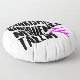 Charisma, Uniqueness, Nerve, & Talent Floor Pillow