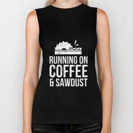 Running On Coffee And Sawdust Woodworking Tshirt Biker Tank