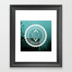 T/H/U/G L/I/F/E Framed Art Print