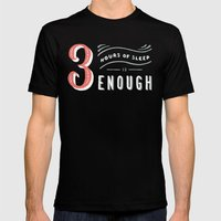 3 Hours of Sleep is Enough Black Mens Fitted Tee LARGE