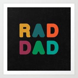 Rad Dad Art Print
