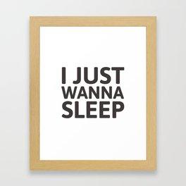 I just wanna sleep Framed Art Print