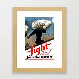 Fight - Let's Go Join The Navy Framed Art Print