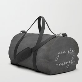 You are enough Duffle Bag