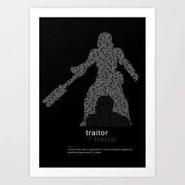 Traitor, Rebel Art Print