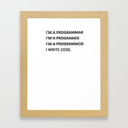 I write code Framed Art Print