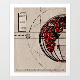 Don't Lose Hope (Vintage Earth #2) Art Print