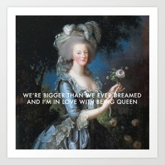 In Love with Being Queen of France Art Print