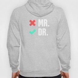Mr   Funny PhD Doctor Design Hoody