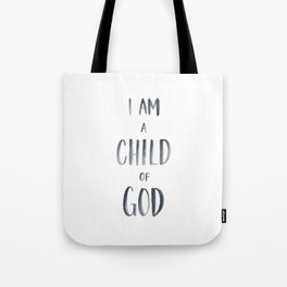 I am a Child of God Watercolor Handlettered Tote Bag