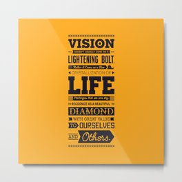 Lab No. 4 Vision Does Usually Dr. Michael Norwood Life Motivational Quotes Metal Print